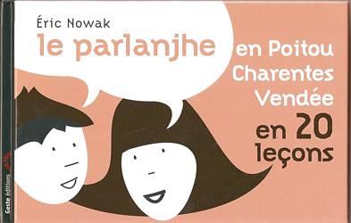 poitevin saintongeais livre parlange parlanjhe eric nowak charentais gabaye
