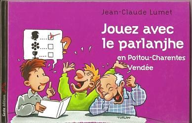 poitevin saintongeais livre parlange parlanjhe jean claude lumet charentais gabaye